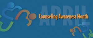 April is Counseling Awareness Month 2015